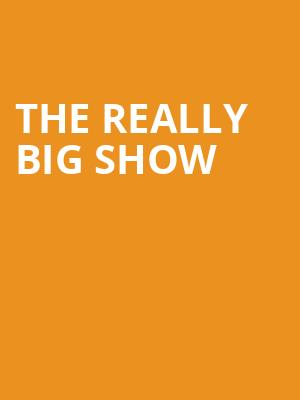 The Really Big Show at The Aiken Theatre