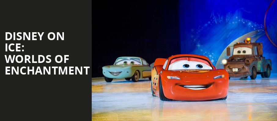 Disney On Ice Worlds of Enchantment, Ford Center, Evansville