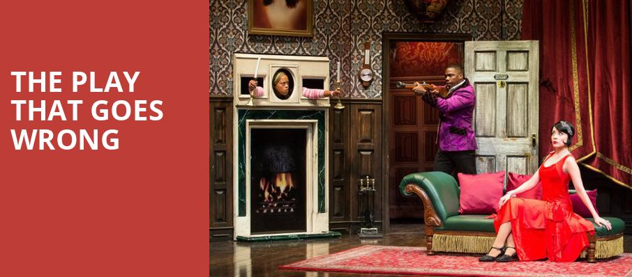 The Play That Goes Wrong, The Aiken Theatre, Evansville