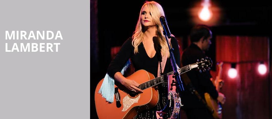 Miranda Lambert, Ford Center, Evansville